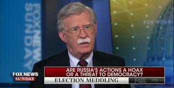 How Can John Bolton Know Trump Wasn't A Beneficiary Of Russian Cyber-Warfare In 2016?