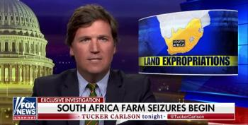 Fox's Tucker Carlson Pimps Bogus South African 'Land Grab' Conspiracy Theory