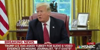 Trump Downplays Evidence On Murdered Journalist: 'If It Exists'
