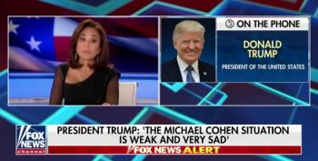 Trump Tells Fox's Pirro That Cohen Should Rat Out His Father-In-Law
