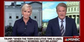 Morning Joe Calls Trump 'Laziest President Ever'