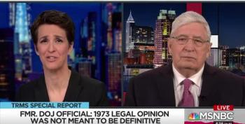 "Maddow Establishes That DOJ Policy Of Not Indicting A President Is Neither ""Solid"" Nor ""Durable"""