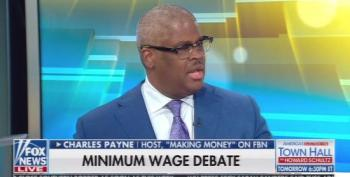Charles Payne Lunacy: Minimum Wage 'Snuffs Out The Ambitions' Of 'Good Workers'