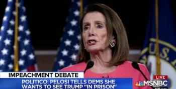 Pelosi On Trump: 'I Want To See Him In Prison'
