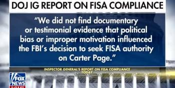 Fox News Admits:  IG Report Finds FISA On Carter Page Legit