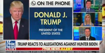 Desperate Trump Tells Fox And Friends He'll Force Bill Barr To Investigate The Bidens