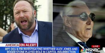 DOJ & FBI Investigating Alex Jones And Roger Stone Over Roles In MAGA Sedition Riot
