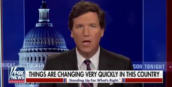 Tucker Carlson Whines The Country Is 'Changing' Too Fast