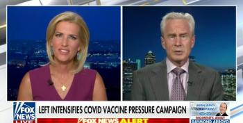 Fox's Ingraham Hosts Anti-Vaxxer Cardiologist To Lie About Vaccine Safety