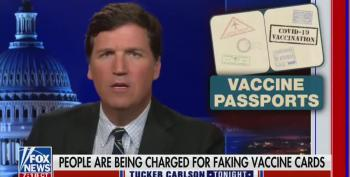 Tucker Carlson Claim Fraudulent Vaccination Cards Aren't A Criminal Act