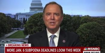 Adam Schiff: We Will Prosecute Jan. 6 Witnesses Who Ignore Subpoenas
