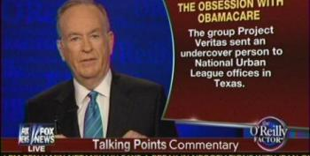 Bill O'Reilly Pushes Latest Hit Piece By James O'Keefe's Project Veritas