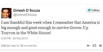 Stupid Right Wing Tweets: Dinesh D'Souza Edition