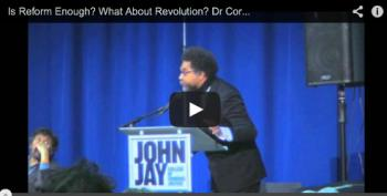 If We Reach For Revolution, We May Actually Get Reform: Cornel West At The Left Forum