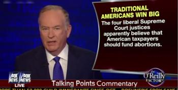 BillO's 'Sincere Belief': Liberal Justices Want Employers To Pay For Your Abortions!