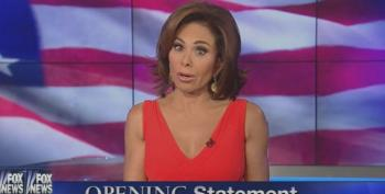 Fox Fruitcake Judge Jeanine Demands Obama Step To Her Foreign Policy Demands