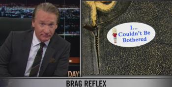 Bill Maher Serves A Blow To Voters Who Don't Think It Matters If They Show Up On Election Day
