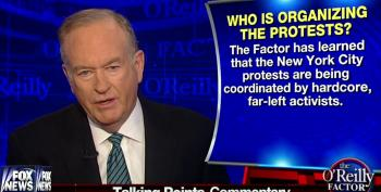 Bill O'Reilly: 'Hardcore Far-Left Activists' Organizing Garner, Ferguson Protests
