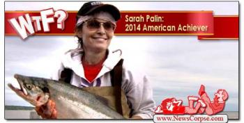 WTF? Sarah Palin Named 'American Achiever Of 2014' By Hilariously Deranged Wingnut Website