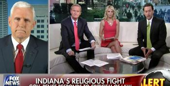 Mike Pence Runs To Fox For Damage Control Over 'Religious Liberty' Law