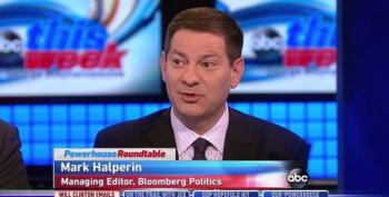Dear Conservatives: It Was Only Today That You Realized Mark Halperin Is An Idiot?