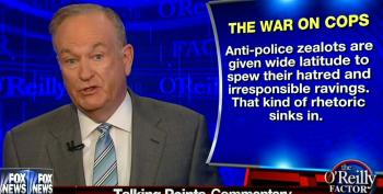 O'Reilly Blames 'Hysterical Media' For 'War On Cops'
