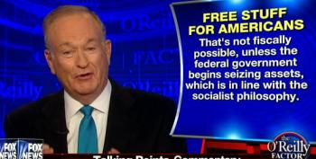 O'Reilly Bashes Clinton And Sanders For Promising Americans 'Free Stuff'