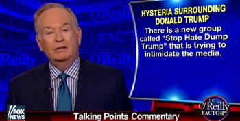 Bill O'Reilly's Vicious, Hypocritical Attack On 'Stop Hate Dump Trump' Group