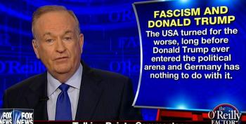 O'Reilly Calls Charges Of Racism And Fascism Against Trump 'Easy Smears'