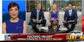 Fox 'News' Pretends That Clinton 'Hacker' Found Damning Evidence