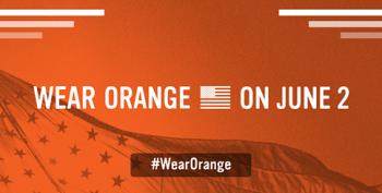 Wear Orange And Stand Against Gun Violence