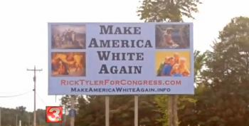TN Candidate's Billboard Calls To 'Make America White Again'