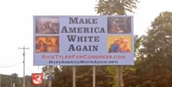 TN Candidate's Billboard Calls To 'Make America White Again'