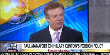 Paul Manafort Claims Hillary Clinton Is 'Soft On Putin'