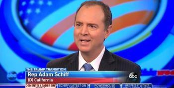 Rep. Adam Schiff Warns Trump Not To Alienate U.S. Intelligence Agencies