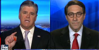 Unhinged Hannity Commands Trump Attorney: 'I Want Hillary Prosecuted'