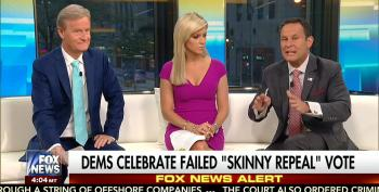 Fox Host Whines 'Skinny Repeal' Fail Means 'Out-of-Control Blob' ACA 'Cannot Be Contained'