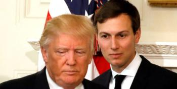 Regarding Jared Kushner?  Lock. Him. Up.