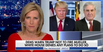 Fox's Laura Ingraham: 'Desperate' Democrats Hoping Trump Fires Mueller