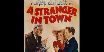 C&L's Sat Nite Chiller Theater: A Stranger In Town (1943)