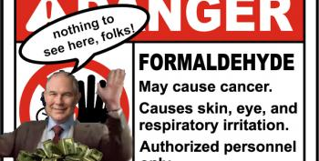 Surprise! Scott Pruitt's EPA Is Hiding Cancer Info On Formaldehyde