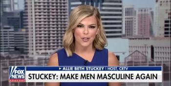 Fox News Guest Wants To 'Make Men Masculine Again'