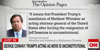 Kellyanne Conway's Husband Writes Op-Ed Declaring Whitaker Appointment 'Unconstitutional'