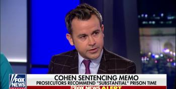 Fox Guest Lays Some Truth On Trump Apologists Over Cohen Sentencing Memo: It Says Trump Engaged In Criminal Conspiracy!