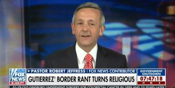 Pastor Robert Jeffress Tells Fox That God Loves Border Walls