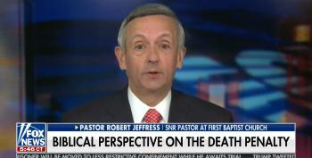 Fox Wingnut Pastor: Death Penalty Okay Because Jesus Was Wrongly Executed