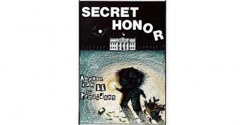 C&L's Sat Nite Theater:   Secret Honor  (1984)