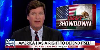 "Fox's Tucker Carlson: ""Make No Mistake, Mexico Is A Hostile Foreign Power'"