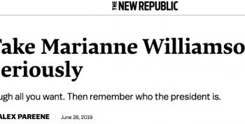 Under No Circumstances Should You Take Marianne Williamson Seriously
