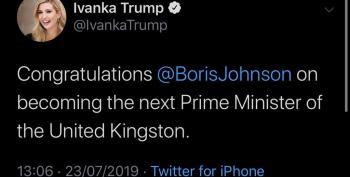 Ivanka Trump Congratulates Boris Johnson, New PM Of 'The United Kingston'